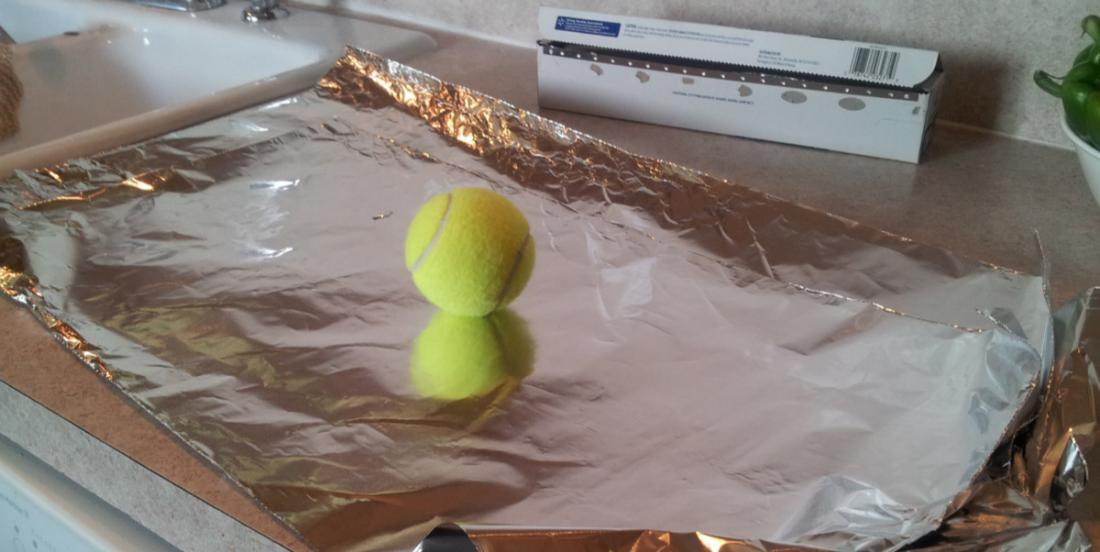 """""""Wraps a ball with some aluminum foil"""": The friend who gave me this advice is a pure genius!"""